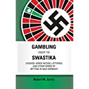 Gambling Under the Swastika: Casinos, Horse Racing, Lotteries,  and Other Forms of Betting in Nazi Germany