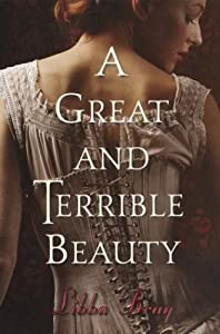 A Great and Terrible Beauty (The Gemma Doyle Trilogy) by Bray, Libba (2003) Hardcover