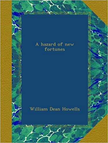 Book A hazard of new fortunes