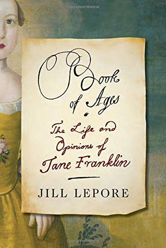 Image of Book of Ages: The Life and Opinions of Jane Franklin