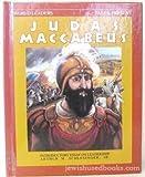 Judas Maccabaeus: Jewish Leader (World Leaders Past and Present, Series I)