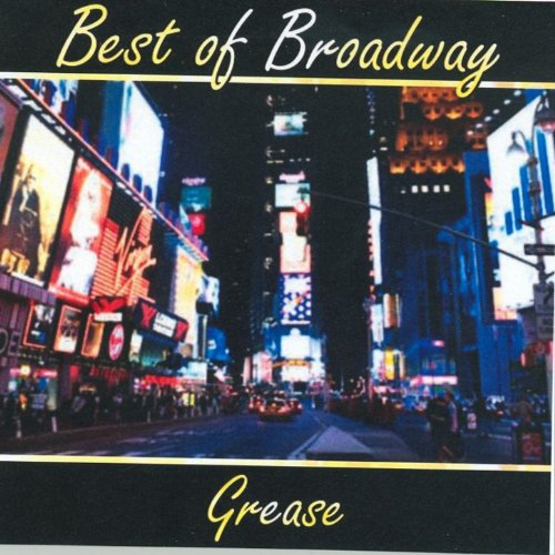 - Best of Broadway: Grease [Clean]