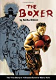 img - for The Boxer: The True Story of Holocaust Survivor Harry Haft book / textbook / text book
