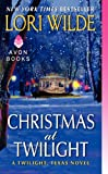 Christmas at Twilight, Lori Wilde, 0062310240