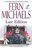 Late Edition, Fern Michaels, 0758227221