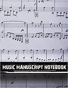 Music Manuscript Notebook Large Print Music Notebook With 108