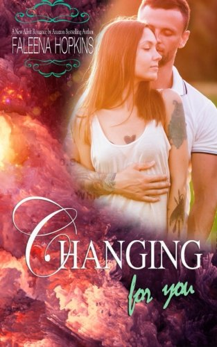 Download Changing For You (Anything For You) (Volume 1) pdf epub