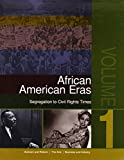 African American Eras: Segregation to Civil Rights Times, 4-Volume Set