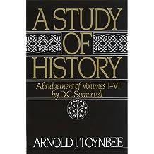A Study of History: Abridgement of Volumes I-VI (Royal Institute of International Affairs)