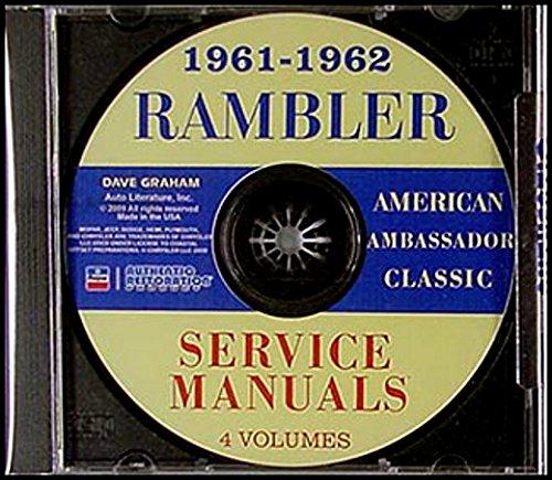 D 1961 & 1962 AMC RAMBLER REPAIR SHOP & SERVICE MANUAL CD - INCLUDES: Ambassador, Custom 400 & Super, American Super, Classic Custom 400 & Super, Rebel. 61 61 ()
