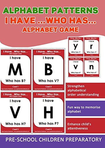 Alphabet Patterns Game: I have who Has Alphabet Game (Preschool (Alphabet Worksheets Children)