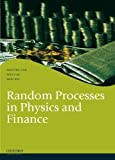Random Processes in Physics and Finance, Lax, Melvin and Cai, Wei, 0199673802