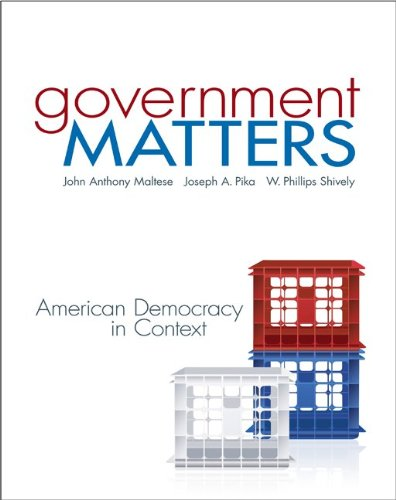 Government Matters: American Democracy in Context by Brand: McGraw-Hill Humanities/Social Sciences/Languages