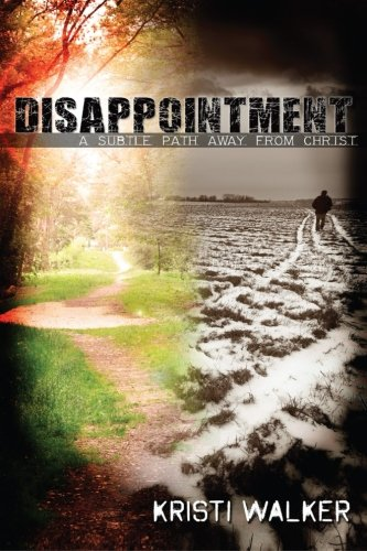 Disappointment: A subtle path away from God