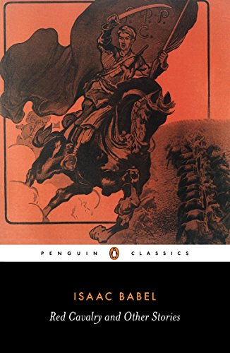 Red Cavalry and Other Stories (Penguin Classics) [Isaac Babel] (Tapa Blanda)