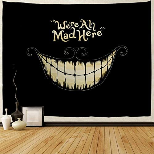 BJHAP Black Tapestry Large Tapestry Wall Hanging Blanket with Smiling White Teeth We re Ah Mad Here Wall Tapestry Fabric Wall Hanging Decor for Bedroom Living Room Dorm 90 x 60 Inches