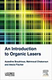 An Introduction to Organic Lasers (Advanced Lasers)