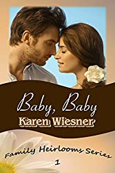 Family Heirlooms Series, Book 1: Baby, Baby