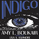 Indigo | Amy L Boukair