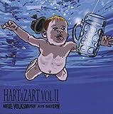 Hart & Zart II-Neue Volksmusik