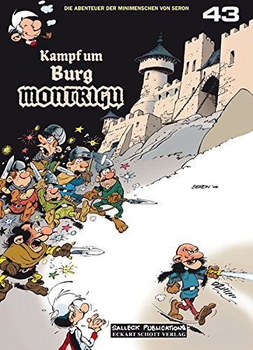 Die Abenteuer der Minimenschen: Band 43: Kampf um Burg Montrigu Taschenbuch – 1. Juni 2015 Pierre Seron Bernd Leibowitz Salleck Publications 3899084527