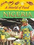 Nigeria (A World of Food)