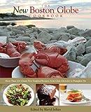 The New Boston Globe Cookbook, Sheryl Julian, 076278296X