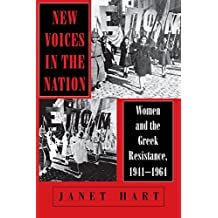 New Voices in the Nation: Women and the Greek Resistance, 1941-1964