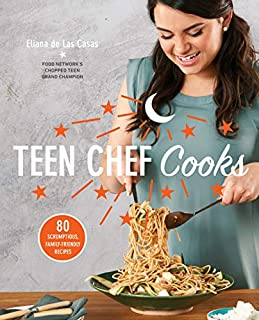 Book Cover: Teen Chef Cooks: 80 Scrumptious, Family-Friendly Recipes