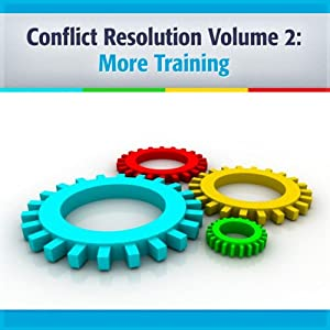 Conflict Resolution: Let It Be as You Say & Building Bridges Together Audiobook