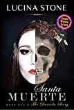 Santa Muerte (The Daniela Story Book 1)