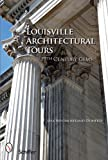 Louisville Architectural Tours, Lisa Westmoreland-Doherty, 0764330381