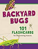 img - for Backyard Bugs: 101 Flashcards for Discovering Insects book / textbook / text book