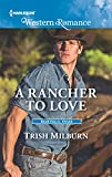 A Rancher to Love (Blue Falls, Texas)