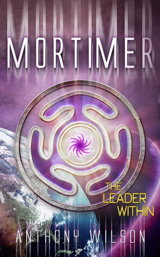 Book: Mortimer (The Leader Within) by Anthony Wilson