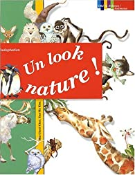 Un look nature ! par Marguerite Tiberti