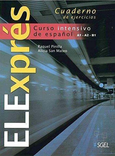 ELExprés. Cuaderno de ejercicios: Curso intensivo de español by Raquel Pinilla - Mateo San Shopping