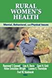 img - for Rural Women's Health: Mental, Behavioral, and Physical Issues book / textbook / text book