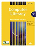 img - for Computer Literacy BASICS: A Comprehensive Guide to IC3 5th edition by Morrison, Connie, Wells, Dolores, Ruffolo, Lisa (2014) Paperback book / textbook / text book