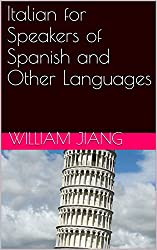 Italian for Speakers of Spanish and Other Languages
