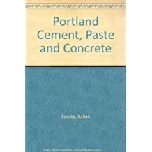 Portland Cement, Paste and Concrete