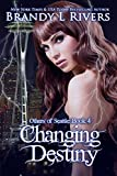 Changing Destiny (Others of Seattle Book 4)