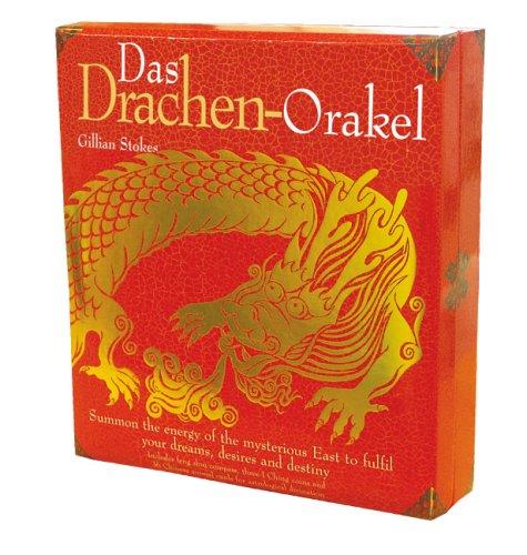 Das Drachen-Orakel: Deuten Sie Ihr Schicksal, erfüllen Sie Ihre Wünsche mit der Weisheit des fernen Ostens