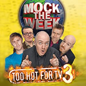 Mock the Week: Too Hot for TV 3 Radio/TV