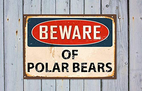 Dark Branches Personalized Beware of Polar Bears, Beware Sign, Beware Signage, Beware Signs, Beware Wall Sign, Vintage Style Warning Sign, Metal Sign Rust Tin 8