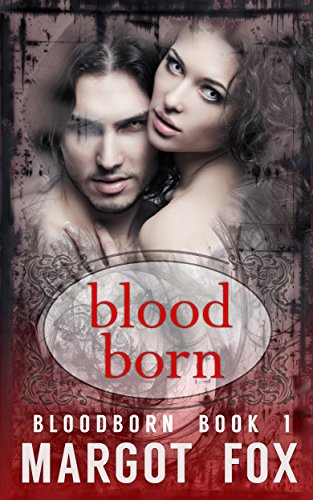Bloodborn by [Fox, Margot]