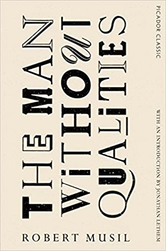 The Man Without Qualities: Picador Classic   Kindle Edition By Robert  Musil, Sophie Wilkins. Literature U0026 Fiction Kindle EBooks @ Amazon.com.