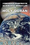 img - for A Comprehensive Exploration of the Scientific Miracles in Holy Quran book / textbook / text book
