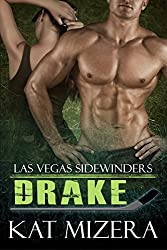 Las Vegas Sidewinders: Drake (Book 3)