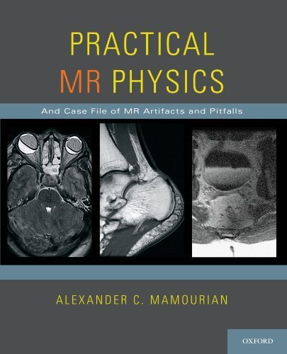 Download Practical MR Physics by Alexander C. Mamourian (2010-03-29) pdf